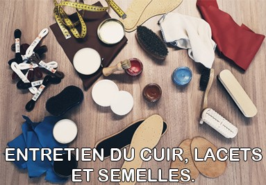 Entretien du cuir, Lacets & Semelles